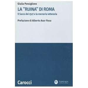 - 116172070_amazoncom-la-ruina-di-roma-il-sacco-del-1527-e-la-