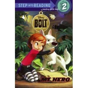Hero (Disney Bolt) (Step into Reading) [Paperback]: RH Disney: Books