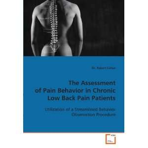 The Assessment of Pain Behavior in Chronic Low Back Pain
