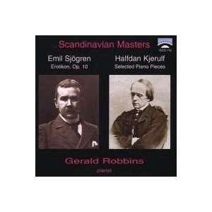 & Sjogren: Halfdan Kjerulf, Emil Sjogren, Gerald Robbins: Music
