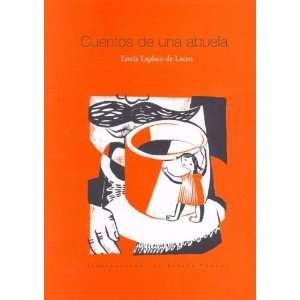 Cuentos de Una Abuela (Spanish Edition) (9789872265601