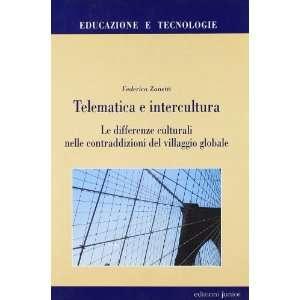 del villaggio globale (9788884341204) Federica Zanetti Books