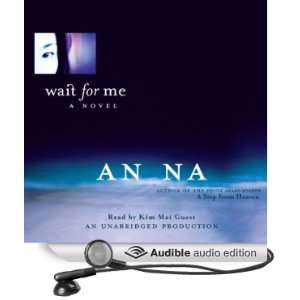 Wait for Me (Audible Audio Edition): An Na, Kim Mai Guest: Books
