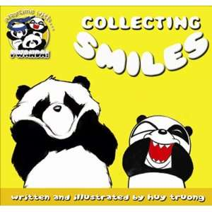 with Pwanda!: Collecting Smiles (9780955627453): Huy Truong: Books
