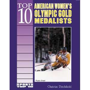 Top 10 American Womens Olympic Gold Medalists (Sports Top