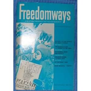 FREEDOMWAYS   1980 (Quarterly Review of the Freedom