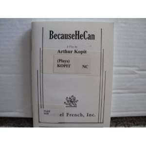 BecauseHeCan , a Play (Samuel French) Books