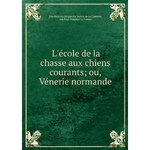 Adalbert Pommier La Combe Jean Baptiste Jacques Le Verrier de La