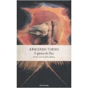 Dio. Dodici storie della Bibbia (9788804573821): Armando Torno: Books