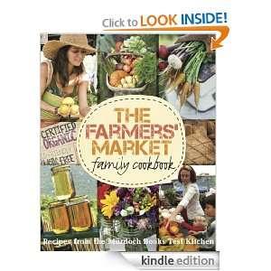 The Farmers Market Family Cookbook: Test Kitchen, Murdoch Books