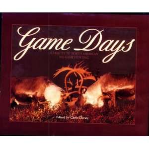 North American Big Game Hunting (9781572230132) Chris Dorsey Books