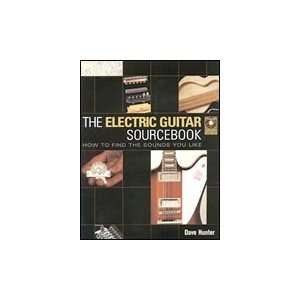 Backbeat Books The Electric Guitar Sourcebook   How to