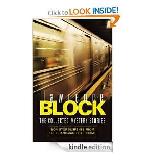 Collected Mystery Stories: Lawrence Block:  Kindle Store