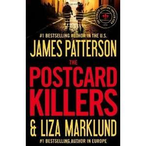 James Patterson, Liza MarklundsThe Postcard Killers