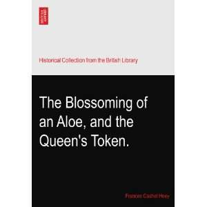 of an Aloe, and the Queens Token. Frances Cashel Hoey Books