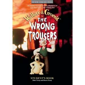 The Wrong Trousers™: Students Book (9780194590297): Nick