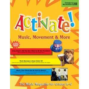 Activate! Oct/Nov 08 Music, Movement and More