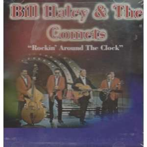 Rockin Around the Clock Bill Haley & The Comets Music