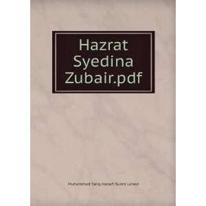 Hazrat Syedina Zubair.pdf Muhammad Tariq Hanafi Sunni Lahori