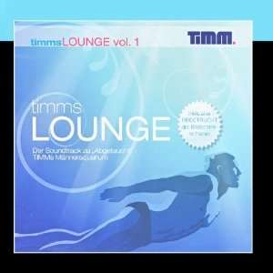 Timms Lounge Vol. 1 Various Artists Music
