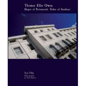 , Father of Southsea (9780956249869) Sue Pike, Tim Martin Books
