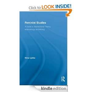 Feminist Studies A Guide to Intersectional Theory, Methodology and