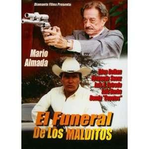 El Funeral de Los Malditos Mario Almada, Fernando Saenz Movies & TV