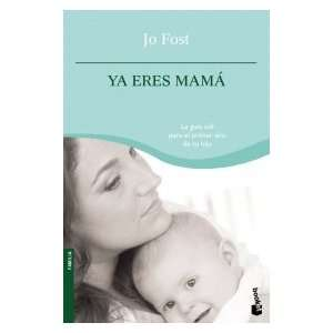 Ya eres Mama (9788408090243): Jo Frost: Books