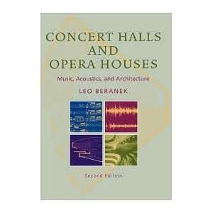 Concert Halls and Opera Houses 2nd (second) edition Text