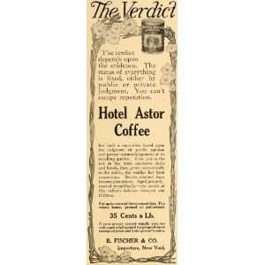 1910 Ad B Fischer Hotel Astor Coffee Beverage New York