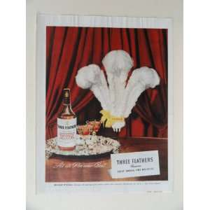 com Three Feathers whiskey. 40s full page print ad. (tray of drinks