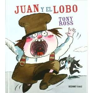 JUAN Y EL LOBO (Spanish Edition) (9786074002928): ROSS