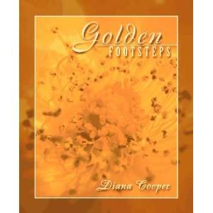 Golden Footsteps (9781899171712): Diana Cooper: Books