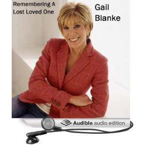 Remembering a Lost Loved One (Audible Audio Edition) Gail