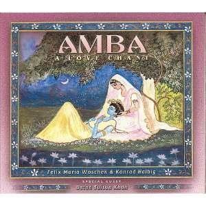 Amba   A Love Chant (9783929512106) Felix Maria, Woschek