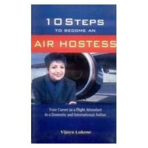 10 Steps to Become and Air Hostess (9788176931397): Vijaya