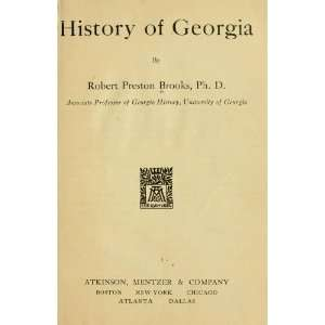 History Of Georgia Robert Preston Brooks Books