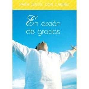 En Acción De Gracias (Para Jesús Con Cariño
