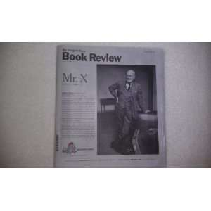 The New York Times Book Review, November 13, 2011   Mr. X