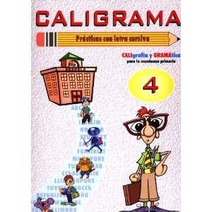 Caligrama 4 (Caligrafia) (9788493291358) Books