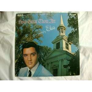Elvis Presley, How Great Thou Art Elvis Presley Music