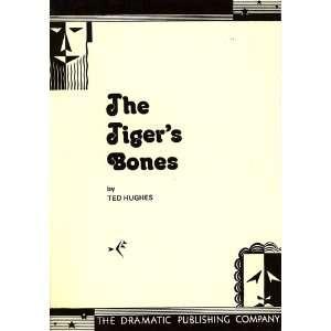 Tigers Bones Ted Hughes Books
