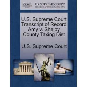 U.S. Supreme Court Transcript of Record Amy v. Shelby