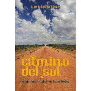 Camino del Sol Fifteen Years on Latina and Latino