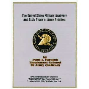 The United States Military Academy and Sixty Years of Army Aviation