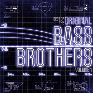 Original Bass Brothers Vol.1, The Original Bass Brothers Dance / DJ