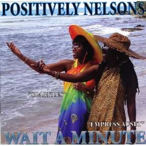 Wait a Minute (0805996824025): Positively Nelsons, Arvian
