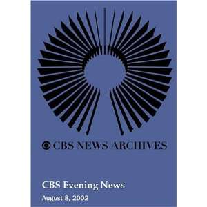 CBS Evening News (August 08, 2002): Movies & TV