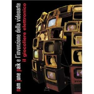 , Denis Curti, Henry Martin, Nam June Paik, Marisa Vescovo Books