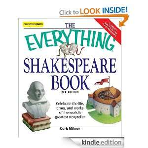 Everything Shakespeare Book Celebrate the life, times and works of
